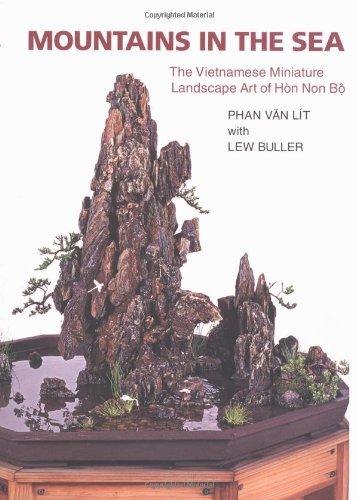 Download Mountains in the Sea: The Vietnamese Miniature Landscape Art of Hon Non Bo pdf epub