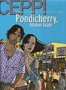 Stéphane Clément, chroniques d'un voyageur, tome 8/7 : Pondicherry, filiation fatale par Ceppi