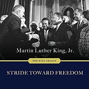 Stride Toward Freedom: The Montgomery Story Audiobook