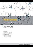 Fisica sociale: Come si propagano le buone idee