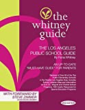 img - for The Whitney Guide: The Los Angeles Public School Guide 2nd Edition book / textbook / text book