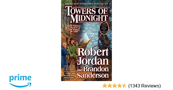 Towers of Midnight (Wheel of Time): Robert Jordan, Brandon