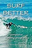 Surf Better: Complete Surfing Program