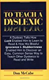 To Teach a Dyslexic, Don McCabe, 1564000044