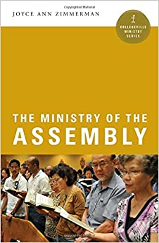 Book The Ministry of the Assembly (Collegeville Ministry Series)