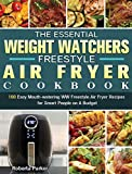 The Essential Weight Watchers Freestyle Air Fryer