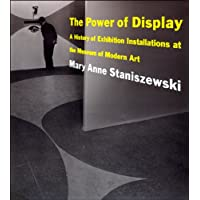 The Power of Display: A History of Exhibition
