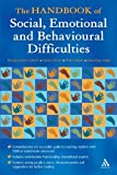 img - for The Handbook of Social, Emotional And Behavioural Difficulties: Educational Engagement And Communication book / textbook / text book