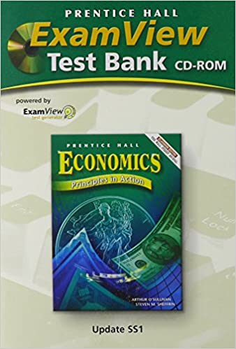 Amazon com: ECONOMICS:PRINCIPLES IN ACTION EXAMVIEW TEST