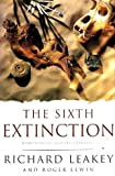 img - for The Sixth Extinction: Biodiversity and Its Survival (Science Masters) book / textbook / text book