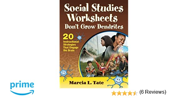 Amazon.com: Social Studies Worksheets Don't Grow Dendrites: 20 ...