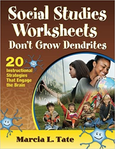 Worksheets Worksheets Don T Grow Dendrites amazon com social studies worksheets dont grow dendrites 20 instructional strategies that engage the brain 9781412998758 marci