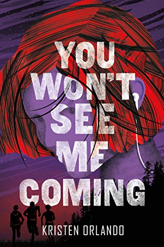 You Won't See Me Coming (The Black Angel Chronicles Book 3)