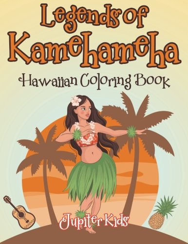 Legends Kamehameha Hawaiian Coloring Book