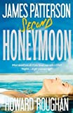 Second Honeymoon by James Patterson (2013-06-24)