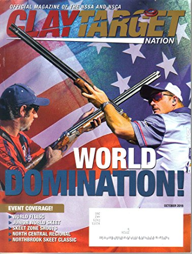 Clay Target Nation Magazine, October 2016 (Vol. 1, No. 10)