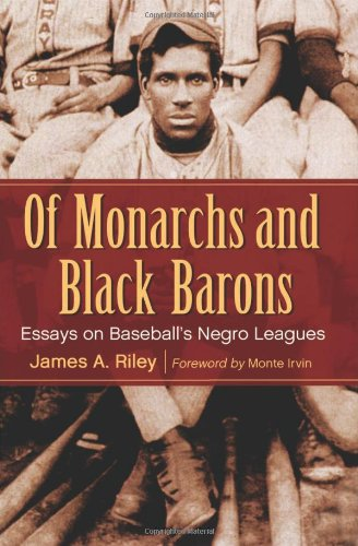 Search : Of Monarchs and Black Barons: Essays on Baseball's Negro Leagues