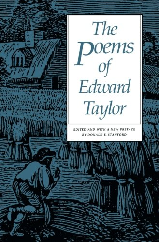 Anne bradstreet and edward taylor essays