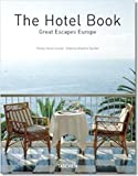 The Hotel Book Great Escapes Europe (Jumbo S.)