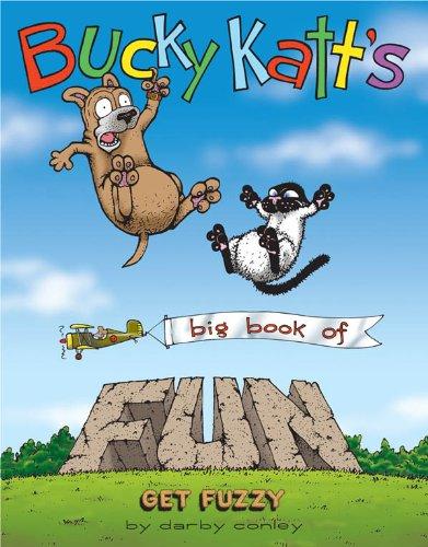 Bucky Katt's Big Book of Fun: A Get Fuzzy Treasury