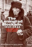 The Leningrad Blockade, 1941-1944: A New Documentary History from the Soviet Archives (Annals of Communism Series)