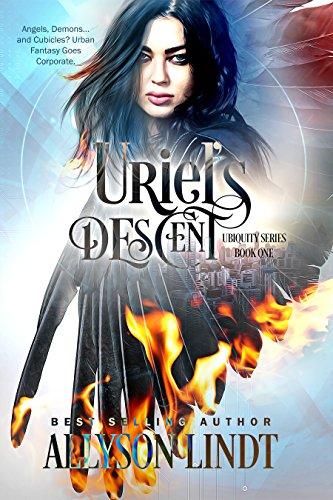 Uriel's Descent (Ubiquity Book 1) by [Lindt, Allyson]
