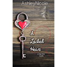 A Locked Heart: A Hale Girls novella (The Hale girls Book 2)
