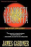 The Zambezi Vendetta, James S. Gardner, 1935827049