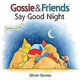 Gossie & Friends Say Good Night