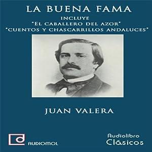 La buena fama [The Reputation] Audiobook