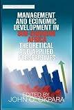 Management and Economic Development in Sub-Saharan Africa, John Okpara, 1905068514