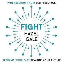 Fight Audiobook by Hazel Gale Narrated by Hazel Gale