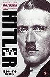 Hitler 1889 To 1936 Hubris
