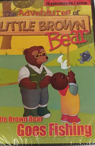 The Adventures of Little Brown Bear - Little Brown Bear Goes Fishing -