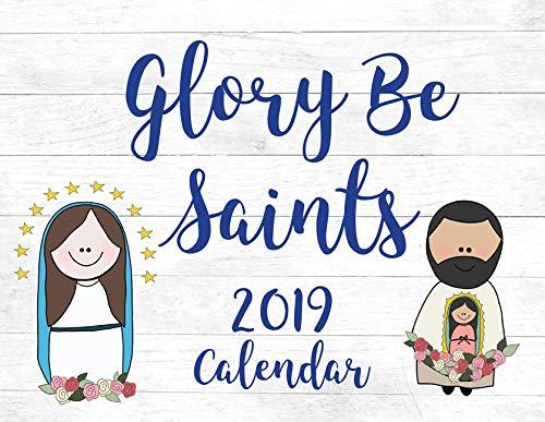 Glory Be Saints Calendar 2019