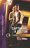 Capturing a Colton (The Coltons of Shadow Creek Book 6)
