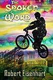 The Spoken Word, Robert Eisenhart, 1481143360