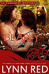 Bearly Hanging On (Alpha Werebear Shifter Paranormal Romance) (The Jamesburg Shifters Book 6) (English Edition)