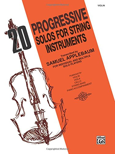 20 Progressive Solos for String Instruments Violin [Applebaum, Samuel] (Tapa Blanda)