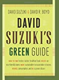 David Suzuki's Green Guide, David Suzuki and David R. Boyd, 1553652932