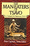The Man-Eaters of Tsavo (Peter Capstick Library Series)