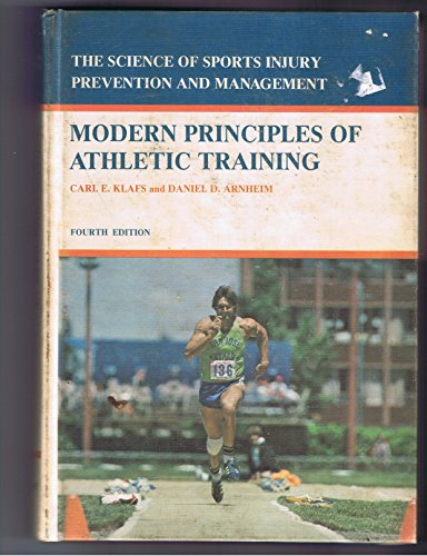 Modern Principles of Athletic Training: The Science of Sports Injury Prevention and Management