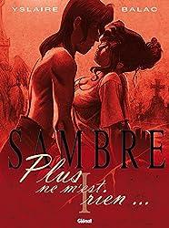 Sambre - Tome 01: Plus ne m'est rien (French Edition)