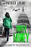 Dirty Money (A Chase Adams FBI Thriller Book 5)