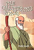 img - for The Chattering Bones (Grandma Ruth Stories) book / textbook / text book