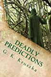 img - for Deadly Predictions book / textbook / text book