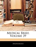 Medical Brief, Anonymous, 1144541298
