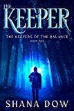 The Keeper (The Keepers of the Balance)