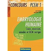 Embryologie humaine PCEM1 : Cours, exercices, annales et QCM corrigés (Sciences de la vie et de la santé - PCEM1 PH1) (French Edition)