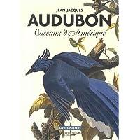 Audubon. Oiseaux d'Amérique